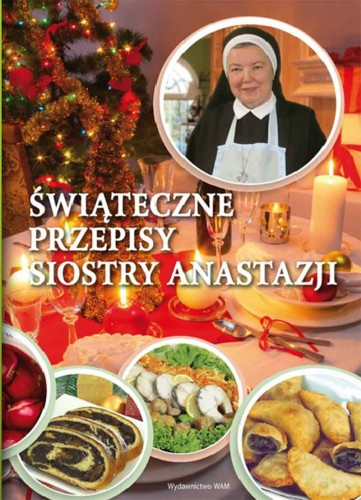 Przepisy Kulinarne Siostry Anastazji